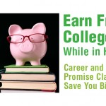 Earn Free College Credit While in High School